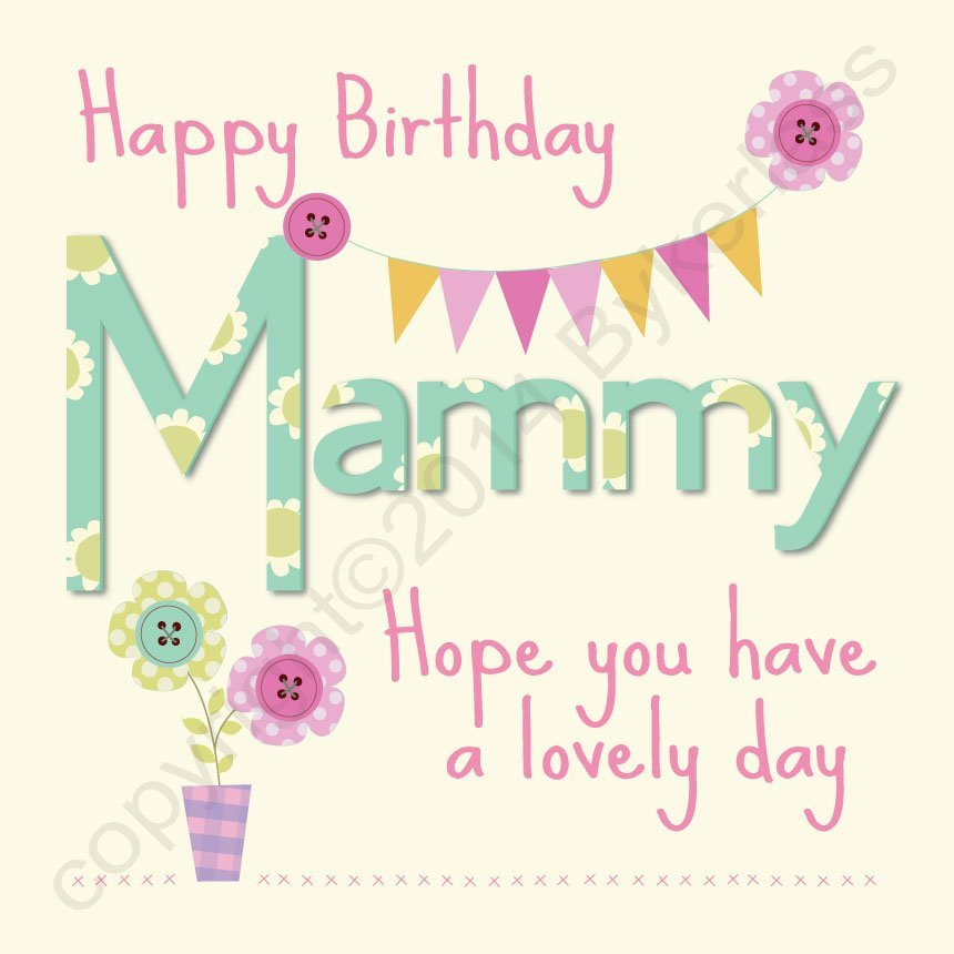 Happy Birthday Mammy Large North East Gifts