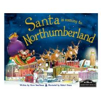 Santa Is Coming To Northumberland Book